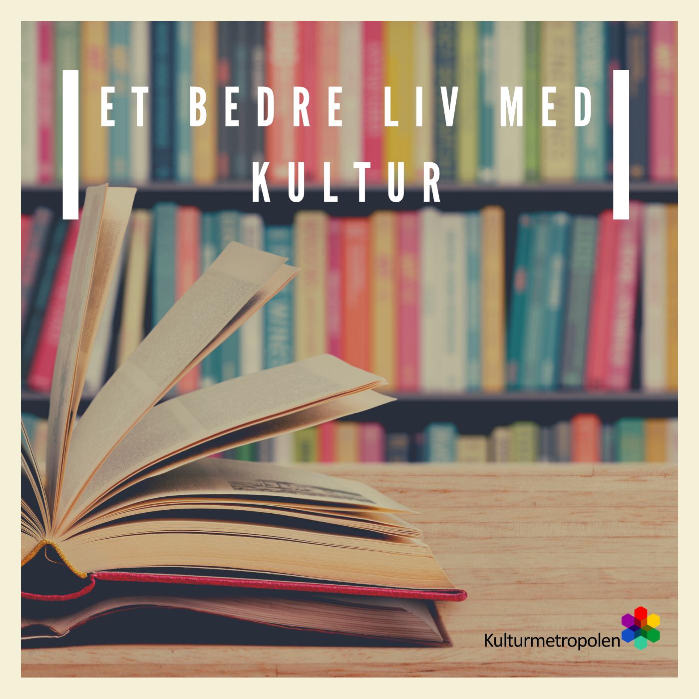 Et bedre liv med kultur kultur_bøger.png