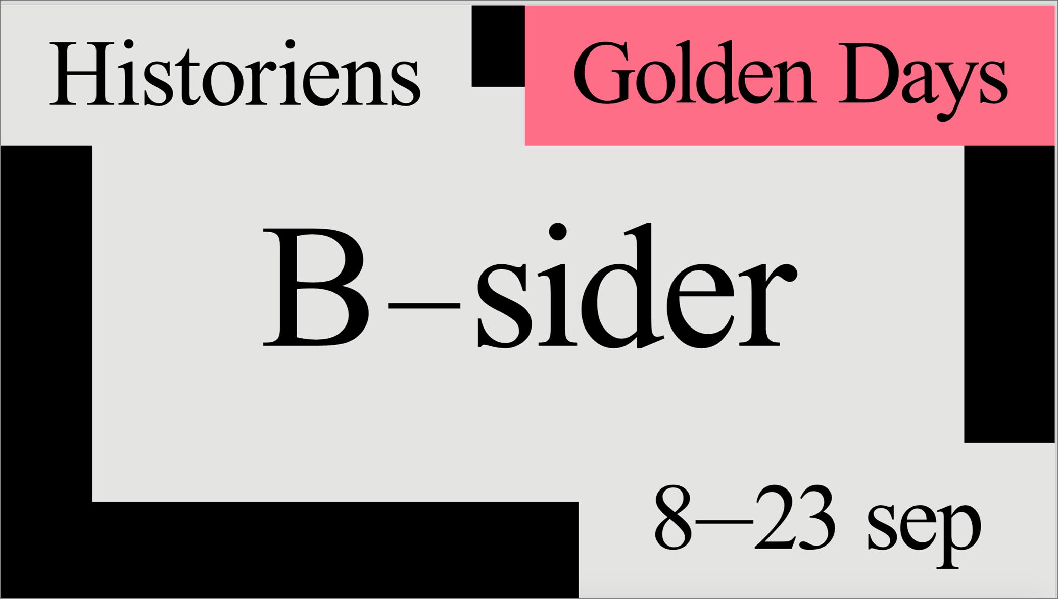 Golden days historiens b-sider.png